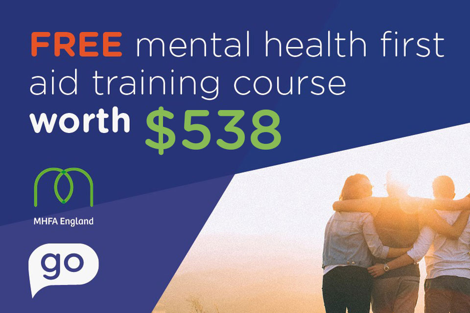 Win a FREE Mental Health First Aid Course - Worth $538!