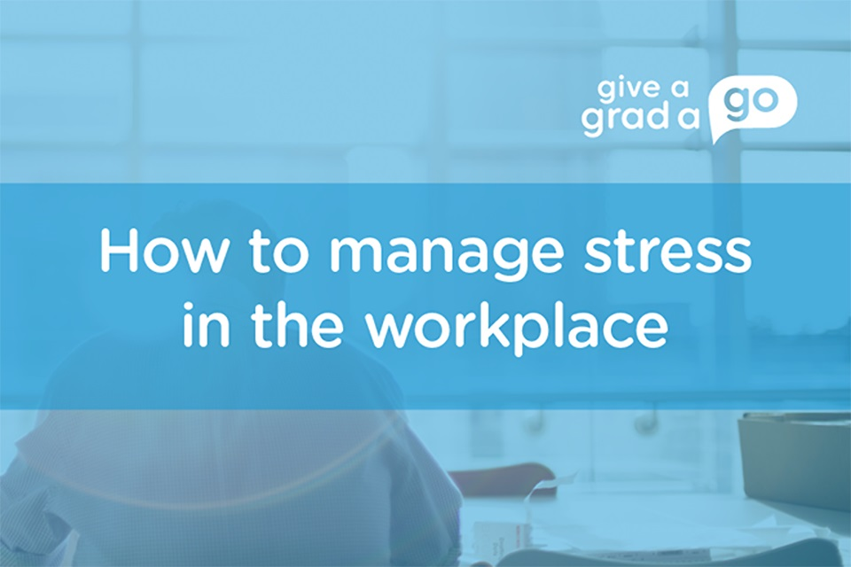 How to manage stress in the workplace