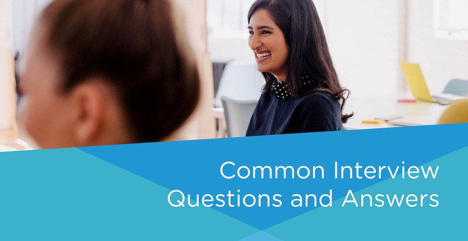 Top 15 Common Interview Questions And Answers Give A Grad A Go
