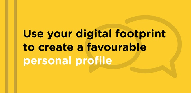 Positive digital footprint